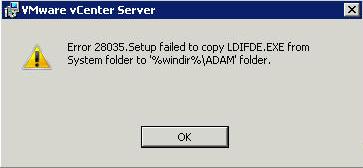 vCenter upgrade error 28035 setup failed to copy LDIFDE