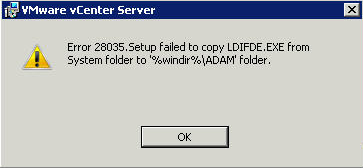vCenter upgrade error 28035 setup failed to copy LDIFDE